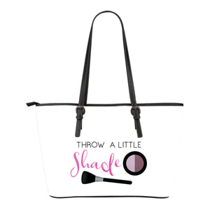 Throw A Little Shade Makeup Totes - 2 Styles