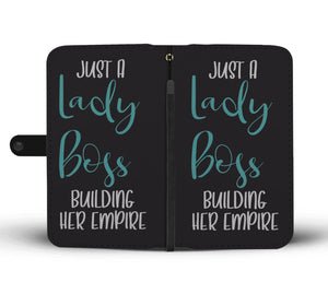 Just A Lady Boss Building Her Empire Wallet Phone Case Teal Design