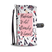Makeup Is Art Beauty Is Spirit Phone Wallet Case