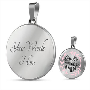 Forever and Ever Amen Light Pink Circle Shaped Pendant Necklace