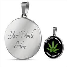 Load image into Gallery viewer, Get Healthy Not High Ask Me About CBD Necklace