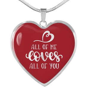 All of Me Loves All of You Red Heart Shaped Necklace In 18K Gold or Stainless Steel