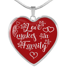 Load image into Gallery viewer, Love Makes a Family Heart Shaped Pendant Necklace