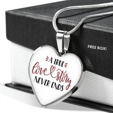 Load image into Gallery viewer, A True Love Story Never Ends Stainless Steel Heart Pendant Luxury Necklace With Gift Box