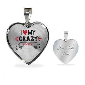 I Love My Crazy Family Heart Shaped Pendant Necklace With Chain And Gift Box