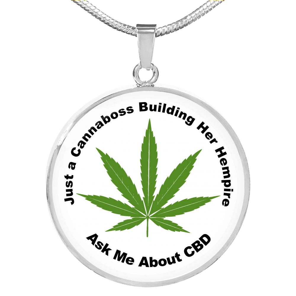 Just A Cannaboss Building Her Empire CBD White Round Circle Pendant Necklace