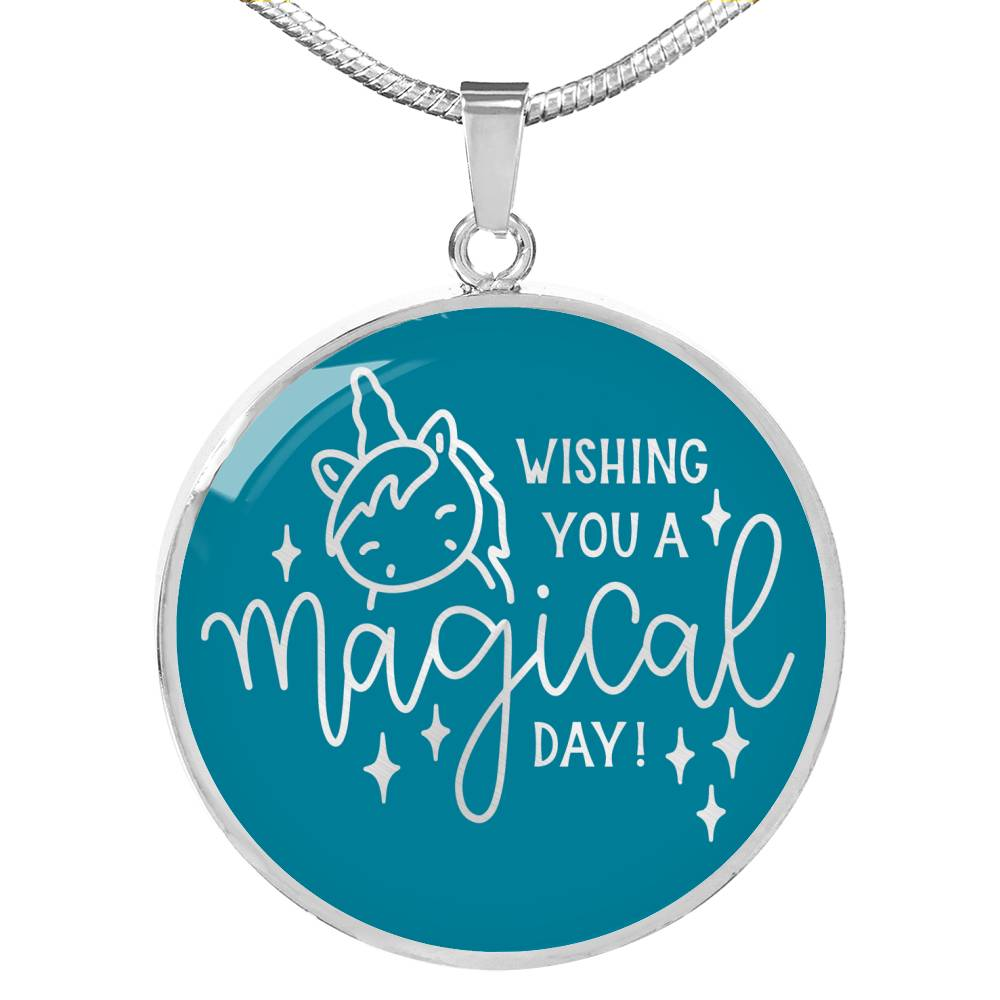 Wishing You A Magical Day Teal Circle Pendant Necklace