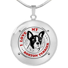 Load image into Gallery viewer, I Love My Boston Terrier Circle Round Pendant and Necklace Gift Set
