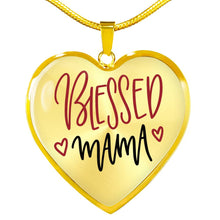 Load image into Gallery viewer, Blessed Mama Pendant Necklace Heart Shaped Stainless Steel or 18K gold with gift box