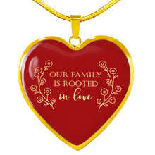 Load image into Gallery viewer, Our Family Is Rooted In Love Red Heart Pendant Necklace