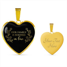 Load image into Gallery viewer, Our Family Is Rooted In Love Black Heart Pendant Necklace