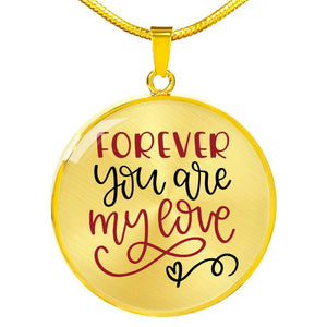 Forever You Are My Love Circle Pendant Stainless Steel Necklace Gift Box