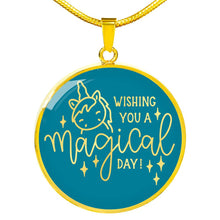 Load image into Gallery viewer, Wishing You A Magical Day Teal Circle Pendant Necklace