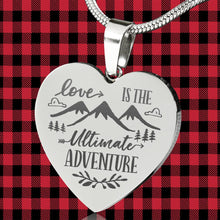 Load image into Gallery viewer, Love Is The Ultimate Adventure Heart Shaped Stainless Steel Engraved Necklace Chain and Gift Box Valentine's Day Anniversary Gift