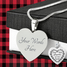 Load image into Gallery viewer, Dogs Leave Paw Prints On Our Hearts Engraved Heart Shaped Pendant Necklace Stainless Steel With Chain and Gift Box