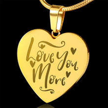 Load image into Gallery viewer, Love You More 18K Gold Plated Heart Shaped Pendant Engraved With Necklace Chain and Gift Box Anniversary Valentine's Day