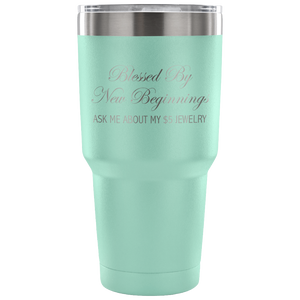 Blessed By New Beginnings Custom Tumbler
