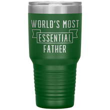 Load image into Gallery viewer, World's Most Essential Father Insulated Tumbler Stainless Steel Powder Coated