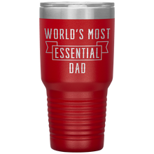 Load image into Gallery viewer, World's Most Essential Dad Insulated Stainless Steel Powder Coated Tumbler Mug