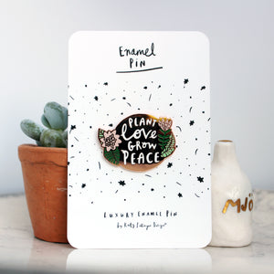 Plant Love Grow Peace Flower Enamel Pin