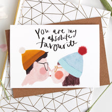 You Are My Absolute Favourite Love Card