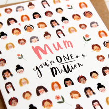 You're One in a Million Mum Card