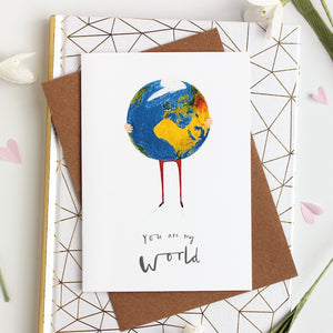 You Are My World Love Card