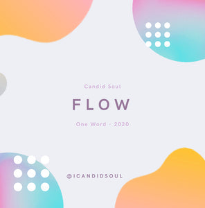 2020 One Word: Flow