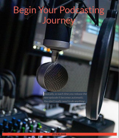 Begin_Your_Podcasting_Journey