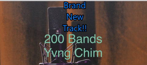 200 Bands by Yvng Chim