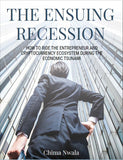 THE ENSUING RECESSION