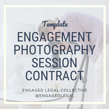 Load image into Gallery viewer, Engagement Photography Session Contract Template
