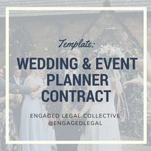 Load image into Gallery viewer, Wedding & Event Planner Contract-Contract Templates-The Engaged Legal Collective