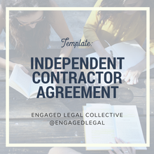 Load image into Gallery viewer, Independent Contractor Agreement-1-The Engaged Legal Collective Wedding Contracts and Templates