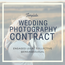 Load image into Gallery viewer, Wedding Photography Contract-1-The Engaged Legal Collective Wedding Contracts and Templates