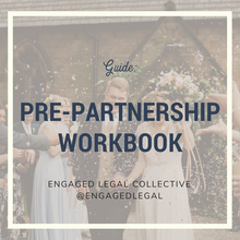 Load image into Gallery viewer, Pre-Partnership Questions Workbook + Checklist-The Engaged Legal Collective