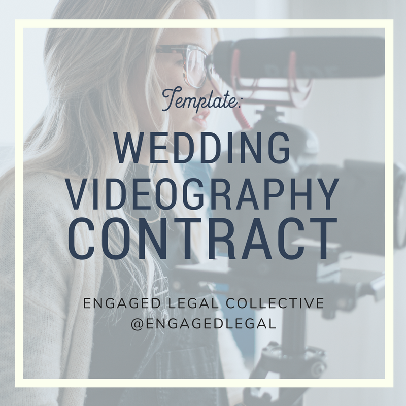 Wedding Videography Contract-The Engaged Legal Collective
