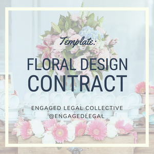Floral Design / Wedding Florist Contract-1-The Engaged Legal Collective Wedding Contracts and Templates