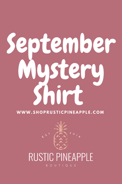 September Mystery Shirt {Preorder}