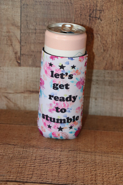 Ready To Stumble Slim Can Koozie