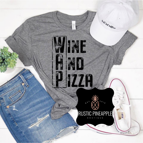 Wine And Pizza Graphic Tee