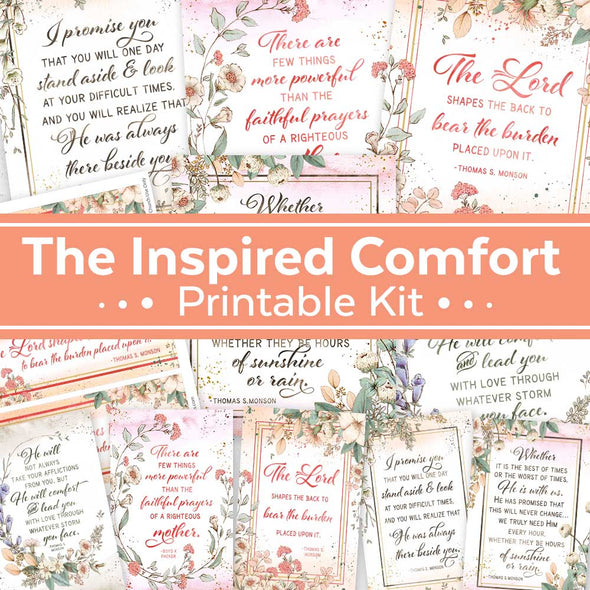 Inspired Comfort Printable Kit