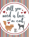 All You Need Is Love & A Cat Printable Poster | Cat Art | Cat Lovers Printable | Instant Download