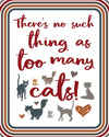 There's No Such Thing As Too Many Cats Printable Poster | Cat Art | Cat Lovers Printable | Instant Download