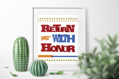 Return With Honor Inspirational Poster Printable