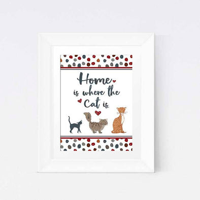 Home Is Where the Cat Is Printable Poster | Cat Art | Cat Lovers Printable | Instant Download