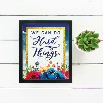 We Can Do Hard Things Inspirational Poster Printable | Mutual 2018 Young Women Printable | Instant Digital Download
