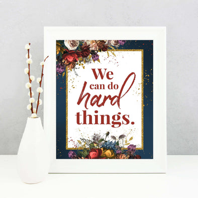 We Can Do Hard Things Inspirational Poster Printable | Mutual 2019 Young Women Printable | Instant Digital Download