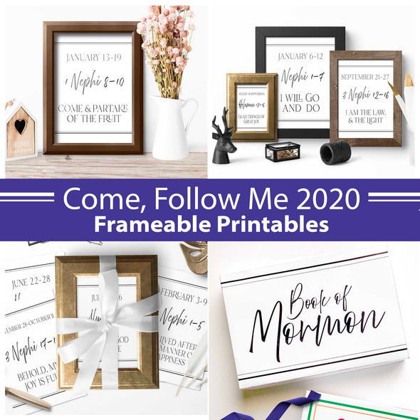 Come Follow Me 2020 Frame-able Printables | Come Follow Me Book of Mormon | Instant Download