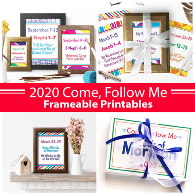 2020 Come Follow Me Frame-able Printables | Come Follow Me For Families | Instant Download
